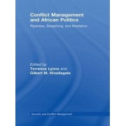 Conflict Management and African Politics by Terrence Lyons