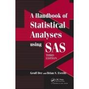 A Handbook of Statistical Analyses Using SAS by Brian S. Everitt