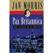 Pax Britannica by Jan Morris