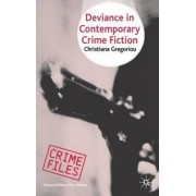 Deviance in Contemporary Crime Fiction by Christiana Gregoriou