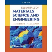 Essentials of Materials Science & Engineering, SI Edition by Wendelin Wright