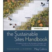 The Sustainable Sites Handbook by Meg Calkins