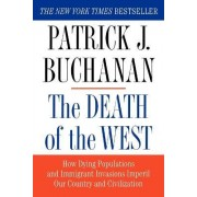Death of the West by Patrick J Buchanan