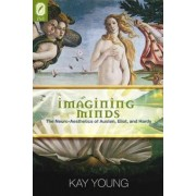Imagining Minds by Kay Young