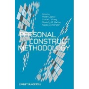 Personal Construct Methodology by Peter Caputi