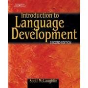 Introduction to Language Development by Scott McLaughlin