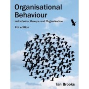 Organisational Behaviour by Ian Brooks