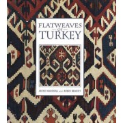 Flatweaves of Turkey by Arend T. Bandsma