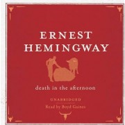 Death in the Afternoon Audio CD by Ernest Hemingway