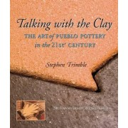 Talking with the Clay by Stephen Trimble