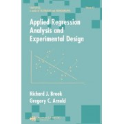 Applied Regression Analysis and Experimental Design by Brook