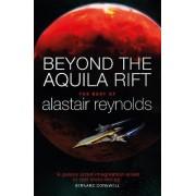 Beyond the Aquila Rift by Alastair Reynolds