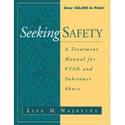 Seeking Safety by Lisa M. Najavits