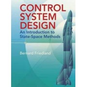 Control System Design by Bernard Friedland