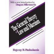 The General Theory of Law & Marxism by Evgeny Pashukanis