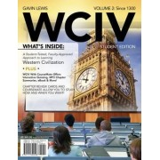 WCIV, Volume II (with Review Cards and History CourseMate with eBook, Wadsworth Western Civilization Resource Center 2-Semester Printed Access Card) by Gavin Lewis