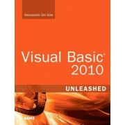 Visual Basic 2010 Unleashed by Alessandro Del Sole