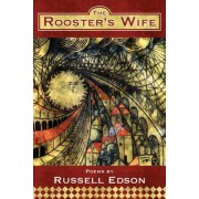 The Rooster's Wife by Russell Edson