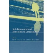 Self-Representational Approaches to Consciousness by Uriah Kriegel