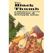 The Black Thumb by Constance Little