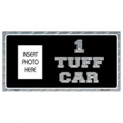 """USA Novelty Photo Insert Plate - 1 Tuff Car"""