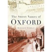 The Street Names of Oxford by Marilyn Yurdan