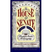 The House and Senate Explained by Ellen Greenberg