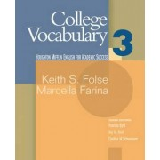 College Vocabulary: Student Text Bk. 3 by Marcella Farina