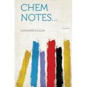 Chem Notes... Volume 8 by Alexander Shulgin