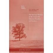 Spiritual Wisdom of the Gospels for Christian Preachers and Teachers by John Shea