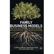 Family Business Models: Practical Solutions for the Family Business
