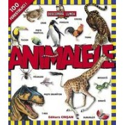 Animalele (Descoperă lumea).