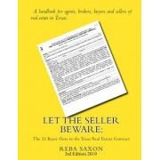 Let the Seller Beware: The 32 Buyer Outs in the Texas Real Estate Contract