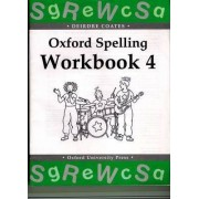 Oxford Spelling Workbooks: Workbook 4 by Deirdre Coates