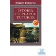 Istoria pe placul tuturor partea a 2-a - Eugen Sendrea