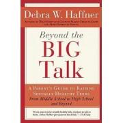 Beyond the Big Talk by Debra W Haffner