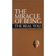 The Miracle of Being The Real You by Irene Amanda Hunter