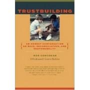 Trustbuilding by Rob Corcoran