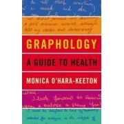 Graphology by Monica O'Hara-Keeton