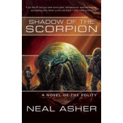Shadow of the Scorpion: Novel of the Polity by Neal Asher
