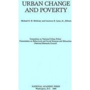 Urban Change and Poverty by Committee on National Urban Policy