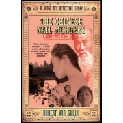 The Chinese Nail Murders by Robert van Gulik