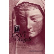 The Envy of Angels by C. Stephen Jaeger