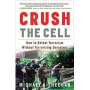 Crush the Cell by Michael A Sheehan