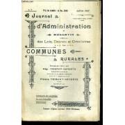 Journal D'administration Et Bulletin Special Des Lois, Decrets Et Circulaires- Communes Rurales - N°7 - Juillet 1927 - 27e Année / Accident À Sapeur-Pompier, Responsabilité De La Commune / ...