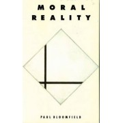 Moral Reality by Paul Bloomfield