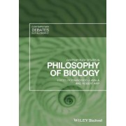 Contemporary Debates in Philosophy of Biology by Francisco Jose Ayala