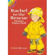 Rachel to the Rescue Sticker Paper Doll by Cathy Beylon