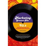 Marketing Greatest Hits: Volume 2 by Kevin Duncan