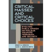 Critical Masses and Critical Choices by Kerry G. Herron